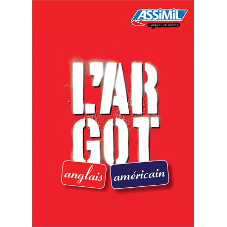 L'argot anglais et l'argot américain