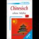 Chinesisch ohne Mühe - Band 1 (book only)