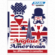 Anglais ou Américain ? les différences à connaître