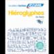 Hiéroglyphes Les bases
