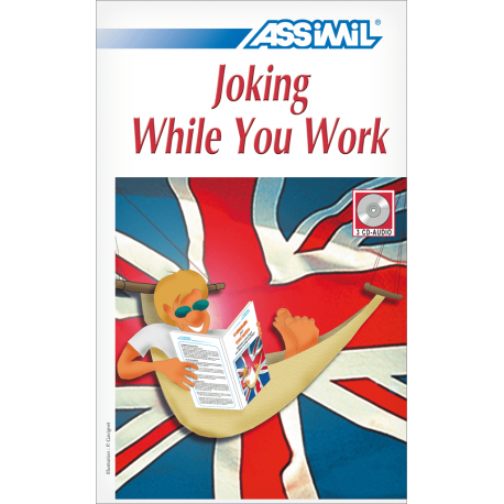 Joking While You Work (CD audio Anglais)