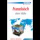 Französisch ohne Mühe (livre seul)