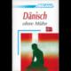 Dänisch ohne Mühe (book only)