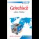 Griechisch ohne Mühe (book only)