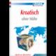 Kroatisch ohne Mühe (book only)