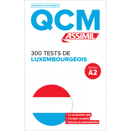 300 tests de Luxembourgeois