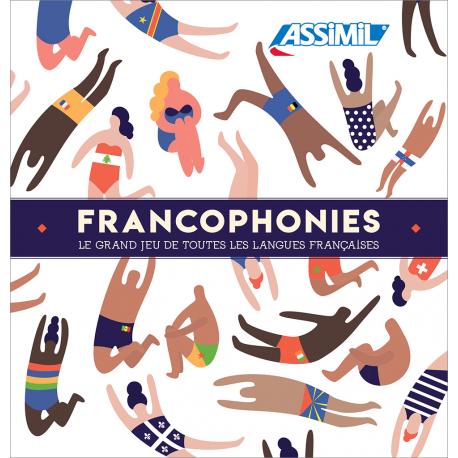 Francophonies - Le grand jeu de toutes les langues françaises