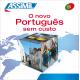 O novo Português sem custo (Portuguese audio CD)