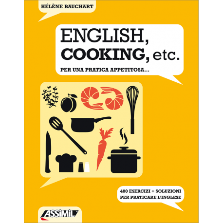 English, cooking, etc. - Per una pratica appetitosa...