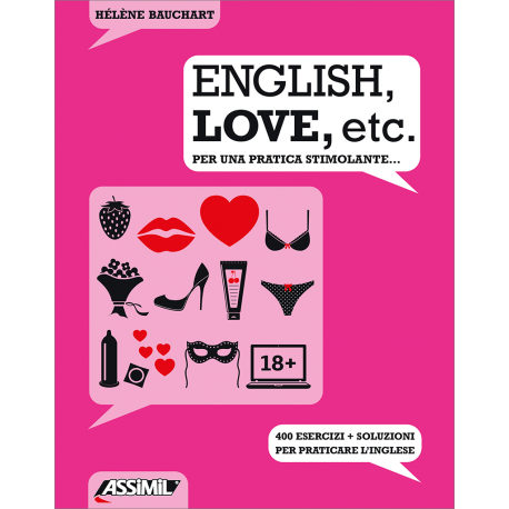 English, love, etc. - Per una pratica stimolante...